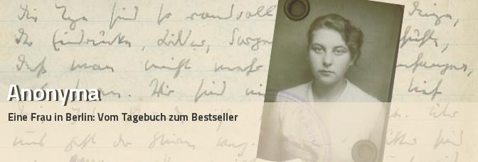 """Ausstellung und Aufsatz """"Anonyma – eine Frau in Berlin"""""""
